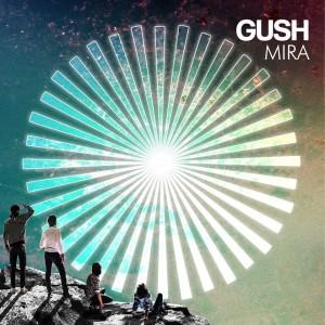 Gush - Mira